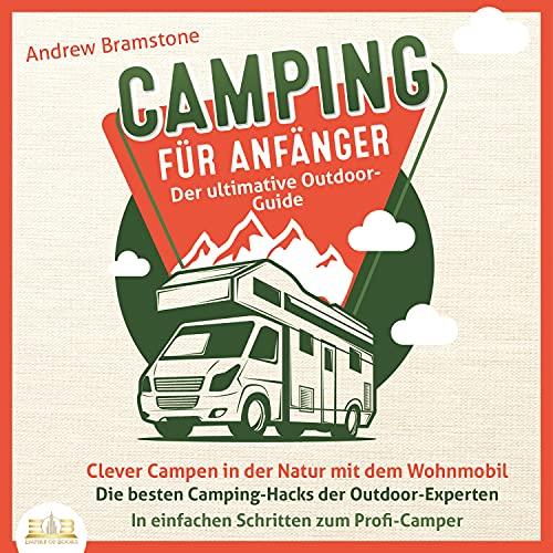 Camping für Anfänger - Der ultimative Outdoor-Guide Titelbild