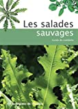 Les salades sauvages - Guide de cueillette