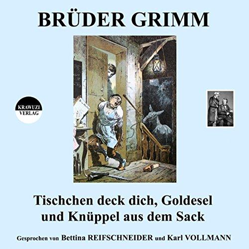 Tischchen deck dich, Goldesel und Knüppel aus dem Sack audiobook cover art