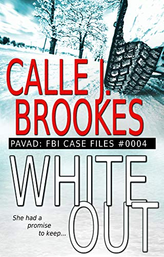 White Out: Case File #0004 (Pavad- FBI Case Files Book 4)