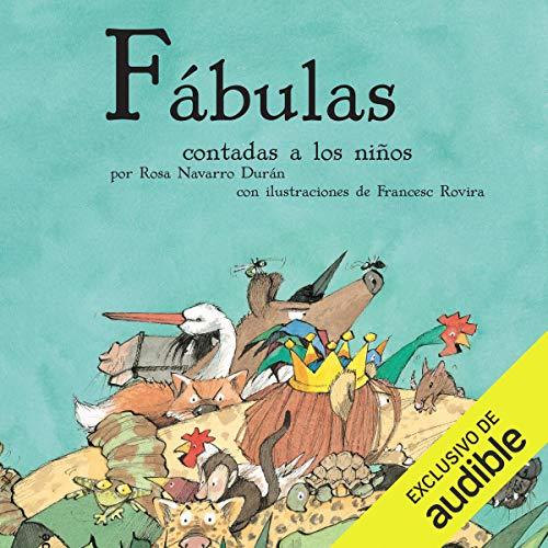 Fábulas Contadas A Los Niños [Fables Told to Children] audiobook cover art