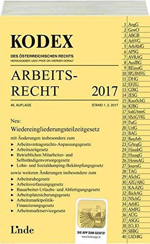 KODEX Arbeitsrecht 2017 (Kodex des Österreichischen Rechts)