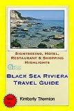 Black Sea Riviera, Bulgaria Travel Guide: Sightseeing, Hotel, Restaurant & Shopping Highlights (English Edition)
