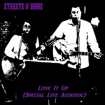 Love It Up (Acoustic) [Live]