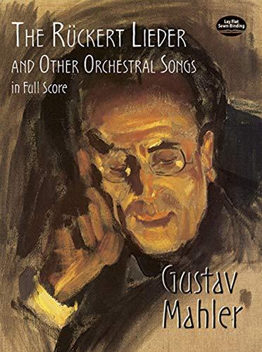 RUCKERT LIEDER & OTHER ORCHEST (Dover Music Scores)