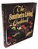 From The Foods Staff of Southern Living Magazine. Color Photos Throughout The Book