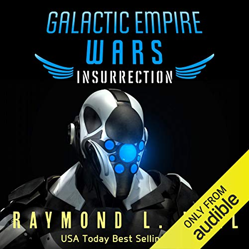 Galactic Empire Wars: Insurrection audiobook cover art