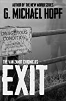 Exit: The Van Zandt Chronicles 1515113183 Book Cover