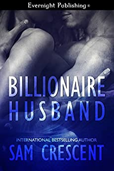 Billionaire Husband by [Sam Crescent]