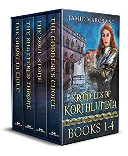 The Kronicles of Korthlundia: Books I-III, plus The Ghost in Exile, a Korthlundian Kronicle by [Jamie Marchant]