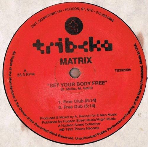 MATRIX / SET YOUR BODY FREE