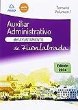 Auxiliar Administrativo del Ayuntamiento de Fuenlabrada. Temario Volumen 1