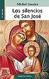 Silencios De San Jose (Cuadernos Palabra nº 67)