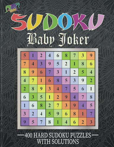 SuDoku Baby Joker: 400 Hard Sudoku Baby Joker (9x9) Puzzles - Keep Your Brain Young