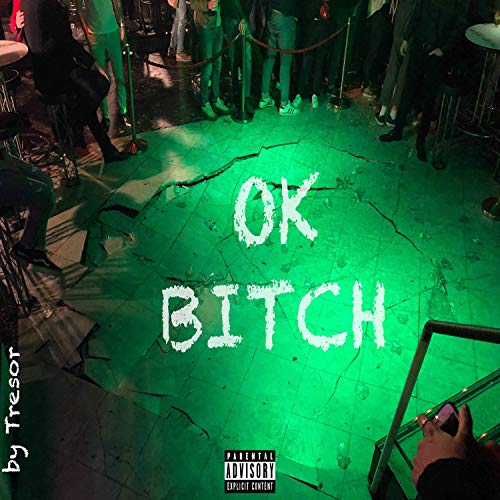 Ok Bitch [Explicit]