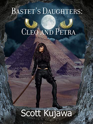 Bastet's Daughters: Cleo & Petra (Cleo & Petra Book 4)