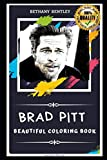 Brad Pitt Beautiful Coloring Book: Stress Relieving Adult Coloring Book for All Ages