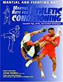 Martial Arts for Athletic Conditioning (Martial and Fighting Arts) - Eric Chaline
