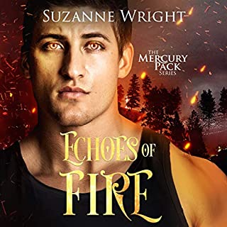 Echoes of Fire     Mercury Pack, Book 4              Written by:                                                                                                                                 Suzanne Wright                               Narrated by:                                                                                                                                 Jill Redfield                      Length: 11 hrs and 5 mins     6 ratings     Overall 5.0