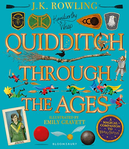 Quidditch Thought Ages - Illustrated: A magical companion to the Harry Potter stories
