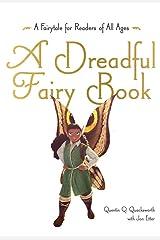 A Dreadful Fairy Book (1) (Those Dreadful Fairy Books) Paperback