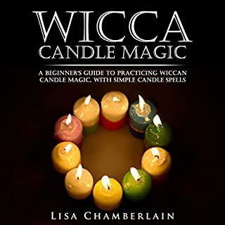 Wicca Candle Magic     A Beginner's Guide to Practicing Wiccan Candle Magic, with Simple Candle Spells              Written by:                                                                                                                                 Lisa Chamberlain                               Narrated by:                                                                                                                                 Kris Keppeler                      Length: 1 hr and 43 mins     1 rating     Overall 5.0