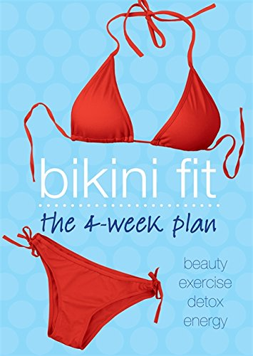 Bikini Fit: The 4-Week Plan