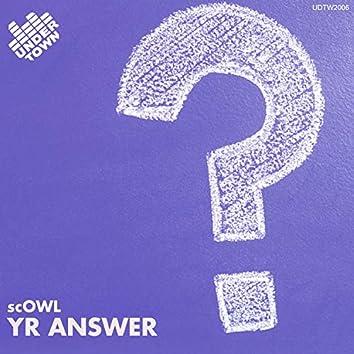 Yr answer