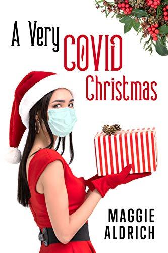 A Very COVID Christmas: A Novella