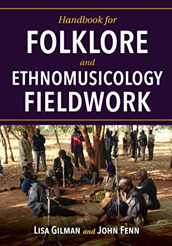 Compare Textbook Prices for Handbook for Folklore and Ethnomusicology Fieldwork  ISBN 9780253040251 by Gilman, Lisa,Fenn, John