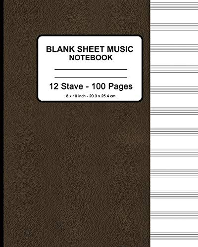 "Blank Sheet Music Notebook - Faux Brown Leather Print: 8"" x 10"" - Musicians Blank Sheet Music Notebook- 100 Pages - Manuscript Paper Standard - 12 Stave (Durable Cover)"