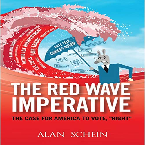 "Red Wave Imperative: The Case for America to Vote, ""Right"" audiobook cover art"