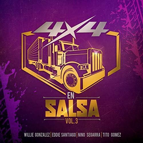 Willie Gonzalez, Eddie Santiago & Nino Segarra feat. Tito Gomez