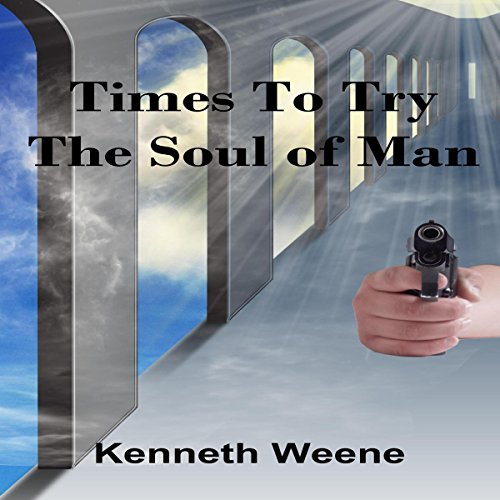 Times to Try the Soul of Man cover art