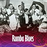 Rumba Blues (How Latin Music Change...