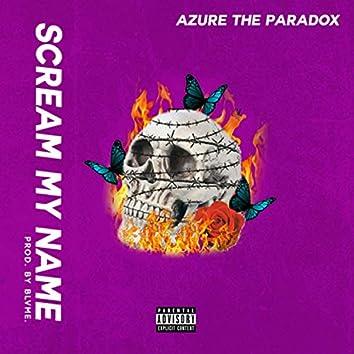 Scream My Name (feat. Blvme.)
