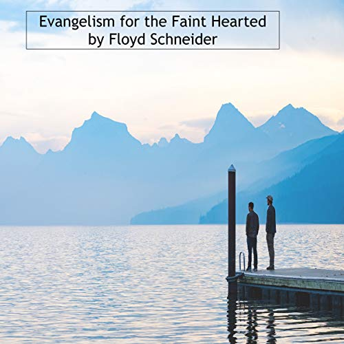 Evangelism for the Fainthearted audiobook cover art