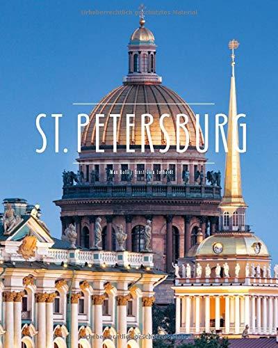 St. Petersburg: Ein Premium***XL-Bildband in stabilem Schmuckschuber mit 224 Seiten und über 240 großformatigen Abbildungen - STÜRTZ Verlag