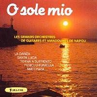 O Sole Mio: Guitares Et Mandolines