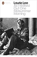 Modern Classics As I Walked Out One Midsummer Morning (Penguin Modern Classics)