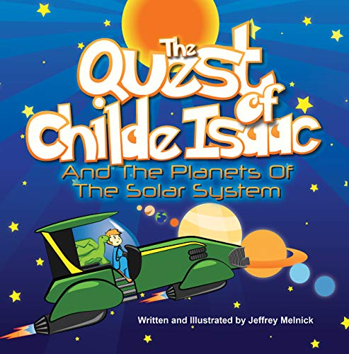 The Quest of Childe Isaac and the Planets of the Solar System (English Edition)