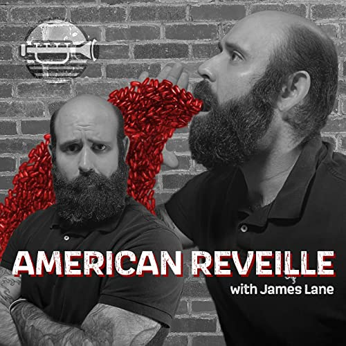 American Reveille Podcast By James Lane cover art