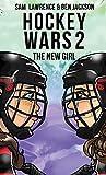 Hockey Wars 2: The New Girl - Sam Lawrence