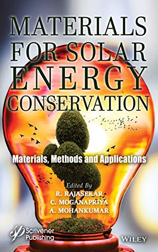 Materials for Solar Energy Conservation: Materials, Methods and Applications