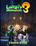 Luigis Mansion 3 Photo Book: Beautiful Simple Designs Luigis Mansion 3 Adult Unique Photo Book Books For Men And Women