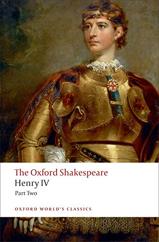 The Oxford Shakespeare: Henry IV, Part 2 (Oxford World's Classics)