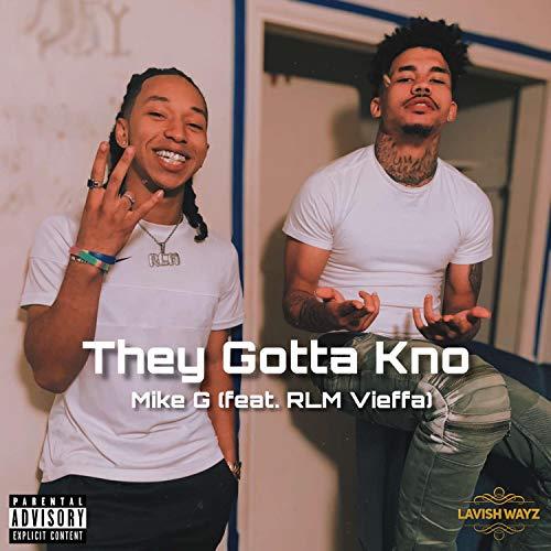 They Gotta Kno (feat. RLM Vieffa) [Explicit]