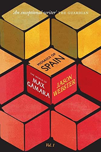 The World of Max Cámara: 1 (Mosaics of Spain)