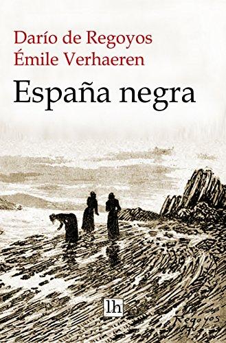 España negra eBook: de Regoyos, Darío, Verhaeren, Émile, Gotor ...