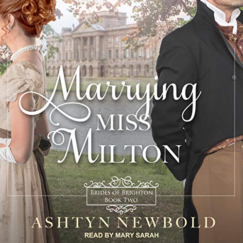 Marrying Miss Milton cover art